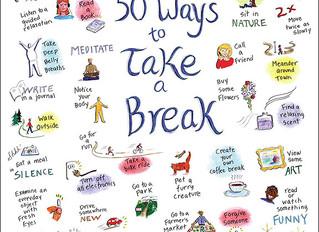 Take a break, you deserve it!