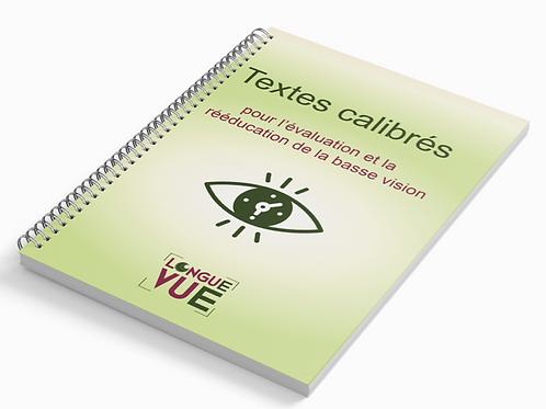 Textes calibrés pour la Basse Vision