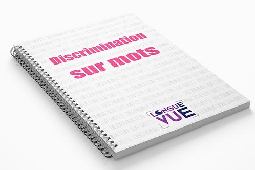 Discrimination sur mots
