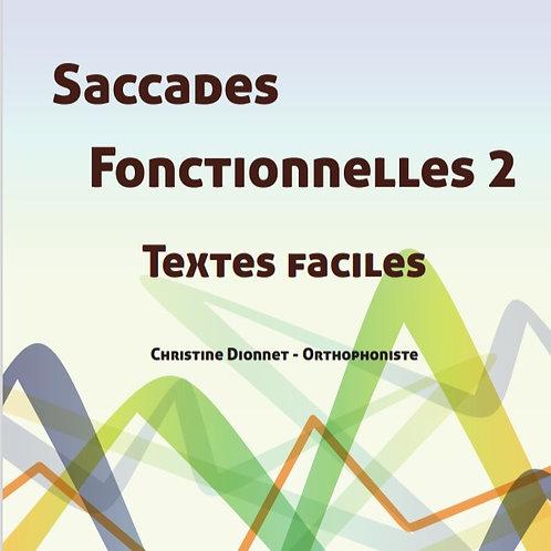 Saccades fonctionnelles 2 -Textes faciles-