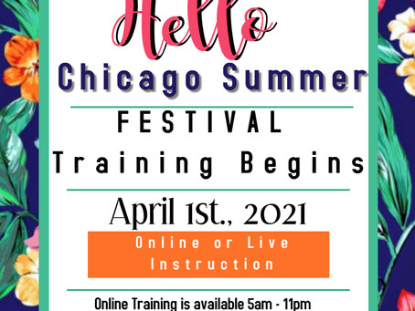 Chicago Summer Festival Training Coming Soon.....