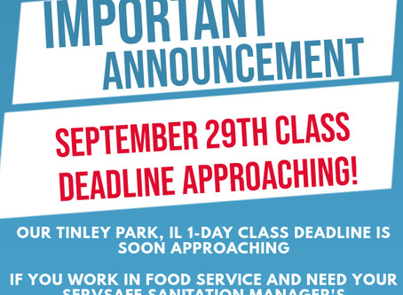 Looking for a Servsafe Sanitation Manager's Class in Tinley Park? Here it is!