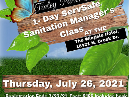 Coming soon... Our Tinley Park ServSafe Sanitation Manager's Course. Register Today!
