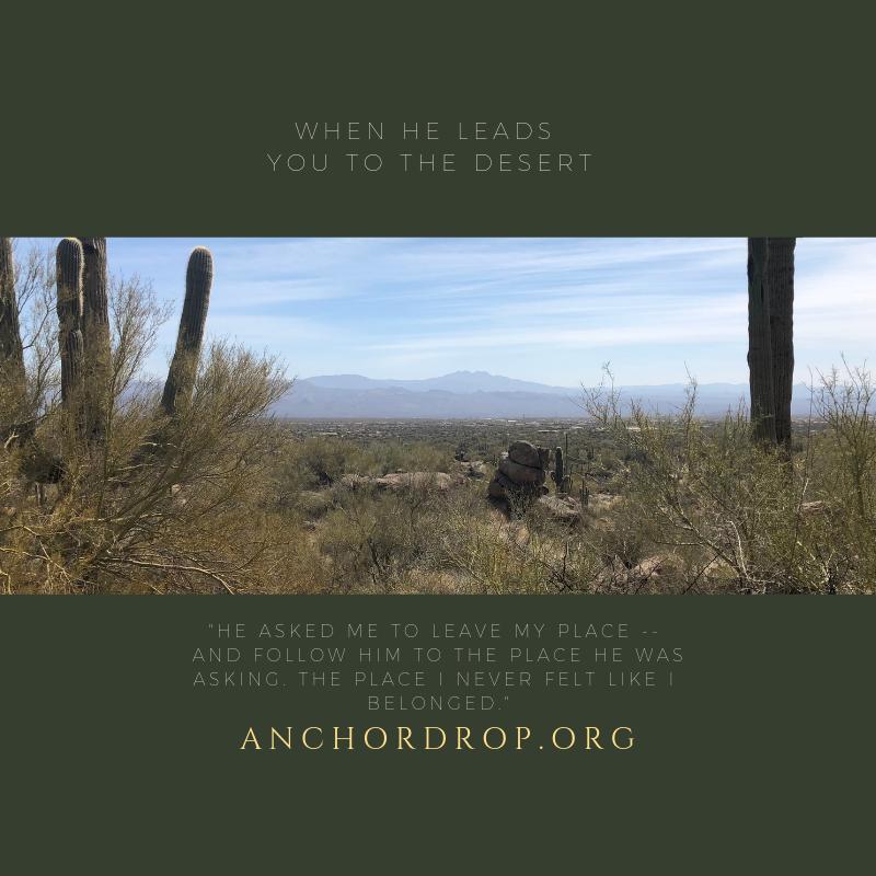 Desert, When God calls
