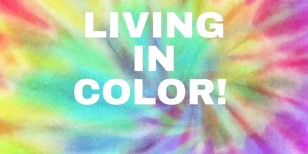 Living In Color!