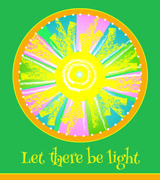 """""""Let There Be Light - with text"""""""
