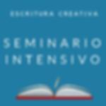Seminario Intensivo de escritura creativa