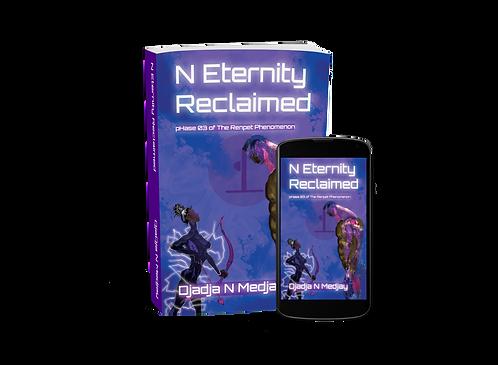 N Eternity Reclaimed Ebook pHase three of The Renpet Phenomenon