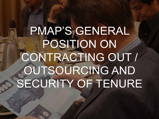 PMAP'S GENERAL POSITION ON CONTRACTING OUT / OUTSOURCING AND SECURITY OF TENURE