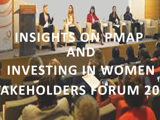 Insights on PMAP and Investing in Women Stakeholders Forum 2019