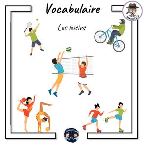 Vocabulaire loisirs