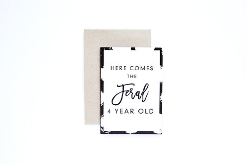 Feral 4s Greeting Card