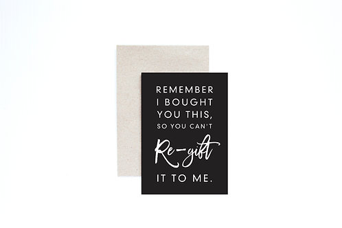 Re-gift Greeting Card