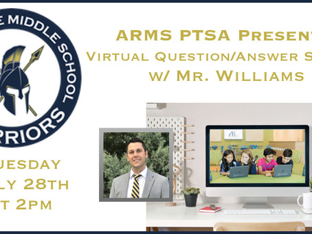 PTSA and Mr. Williams will hold a Virtual ARMS Question/Answer session