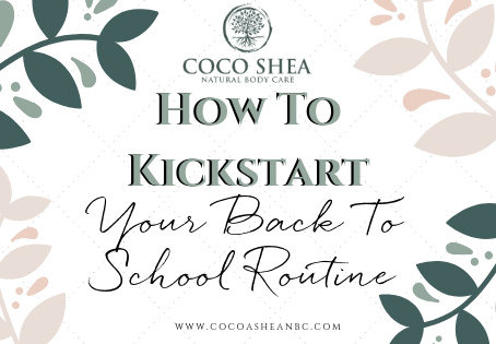 How to Kickstart Your Back to School Routine