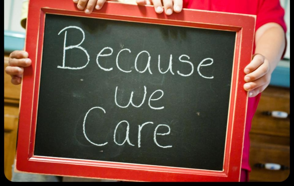 Because we Care