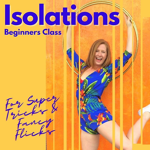Isolations for Beginners