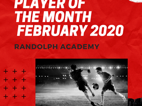 Randolph's Players of the Month February 2020