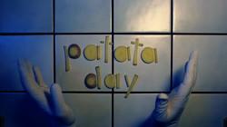 PATATA DAY 07