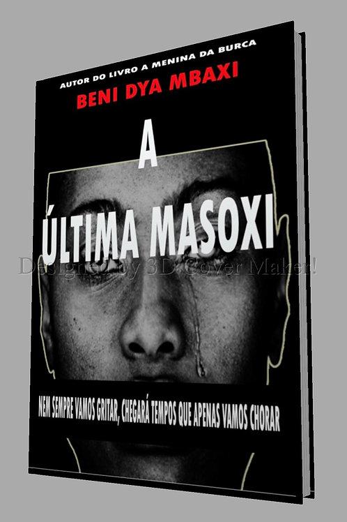 A ULTIMA MASOXI de Beni Dya Mbaxi