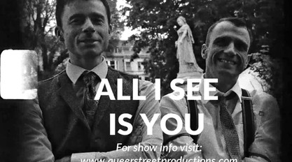 Theatre Show Promo: Queer Street Productions - `All I See Is You`.