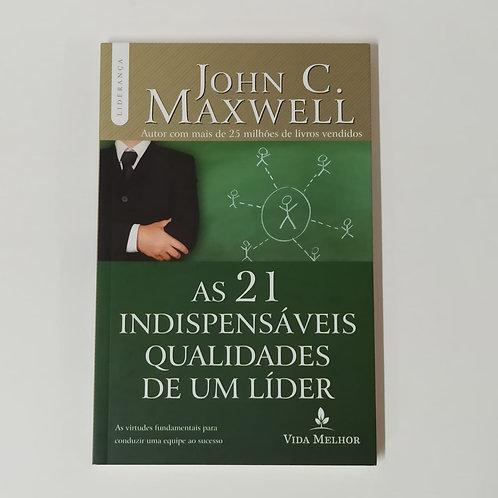 """Livro """"As 21 Indispensáveis Qualidades de um Líder"""""""