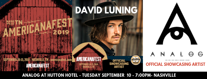 David Luning Official AmericanaFest Showcase - Tuesday, Sept 10 at 7pm