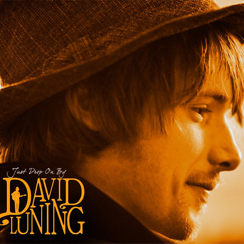 "David's Debut Album, ""Just Drop On By"" CD"