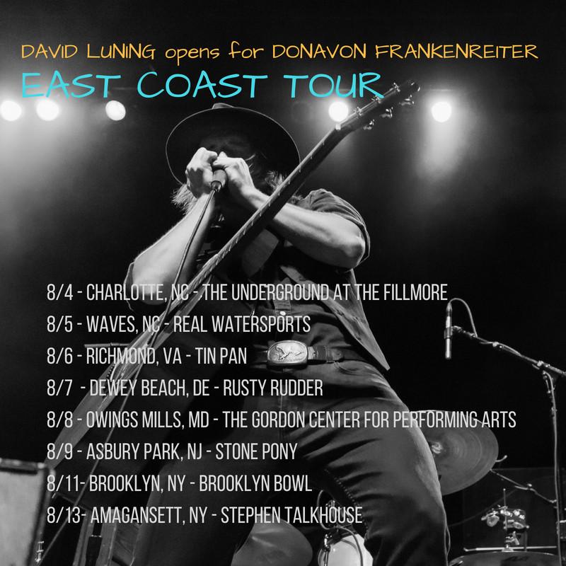 David Luning opens for Donavon Frankreiter for East Coast tour Aug 4