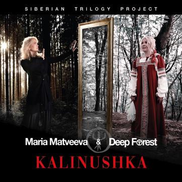 Kalinushka, by Maria Matveeva e Deep Forest