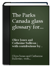 PARKS CANADA GLASS GLOSSARY