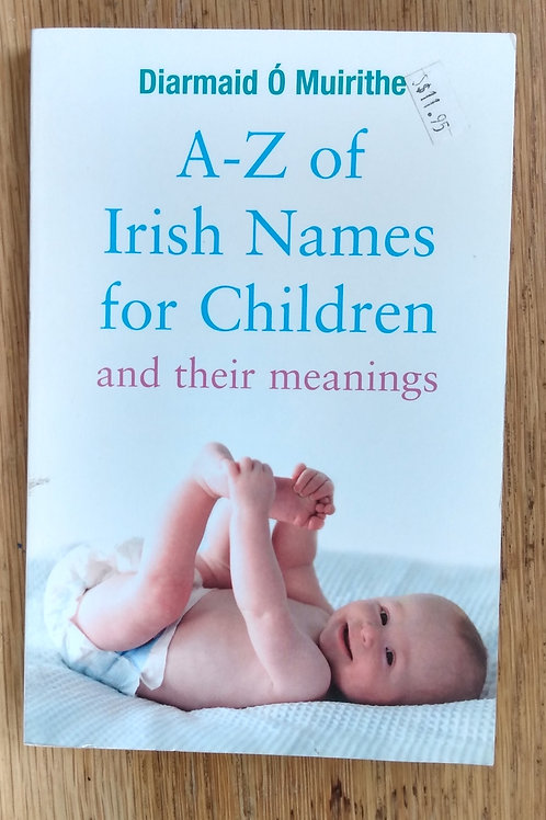 A-Z of Irish Names for Children and their Meanings