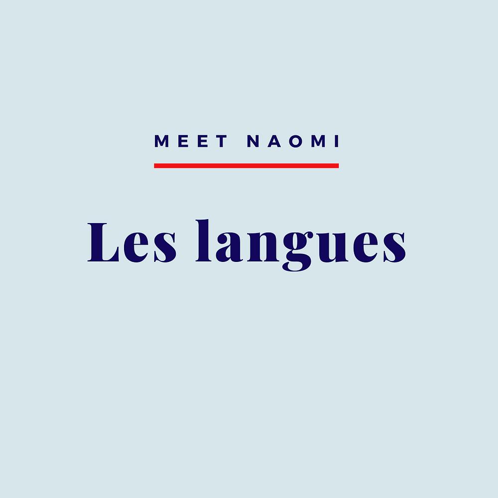"Image reads, ""Meet Naomi: Les langues"""