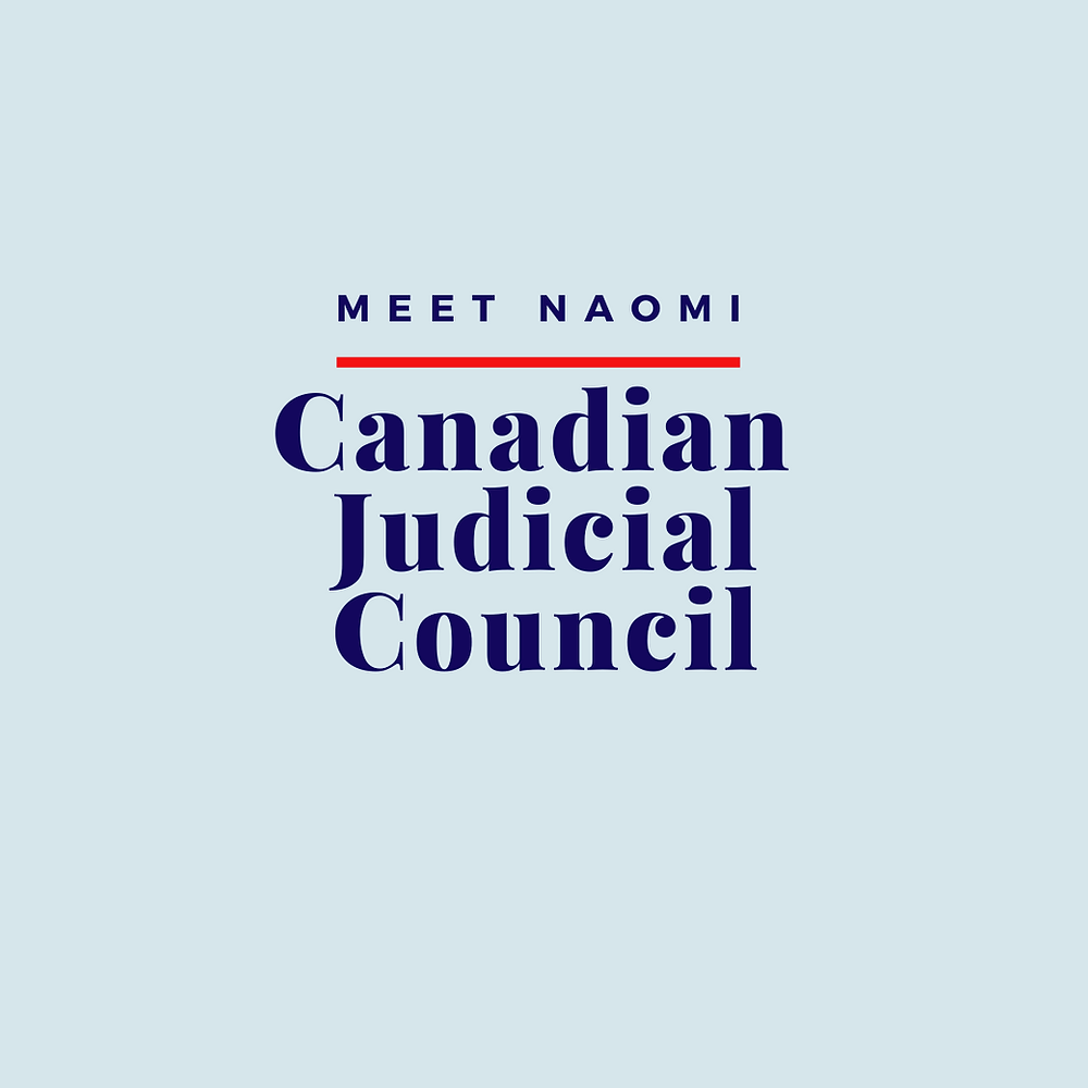 Naomi shares her recommendations on the Canadian Judicial Council's review of its ethical principles for judges.