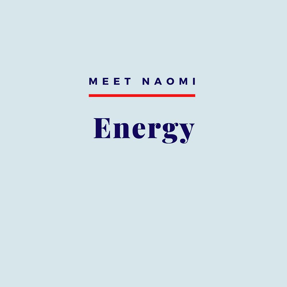 Naomi's energy practice.
