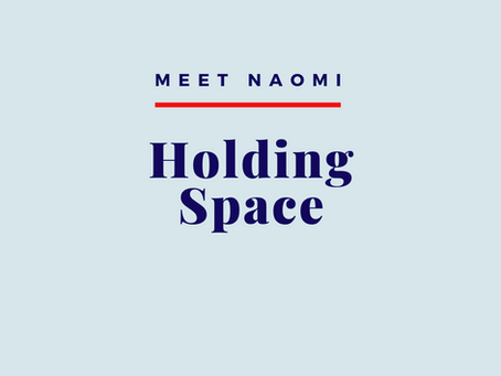 Holding Space During A Crisis