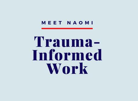 Trauma-informed work while experiencing trauma