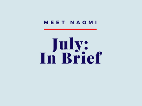 July: In Brief