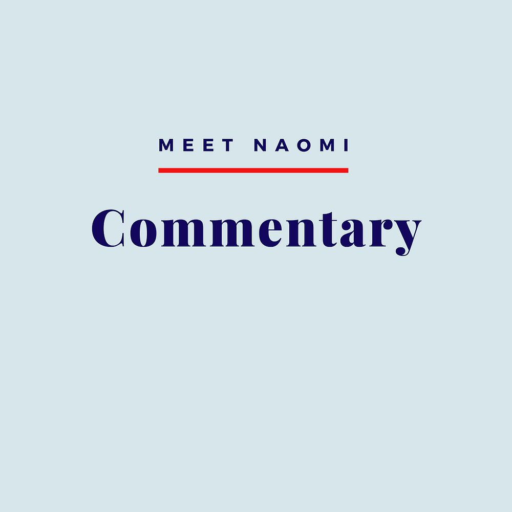 Image reads: Meet Naomi, Commentary