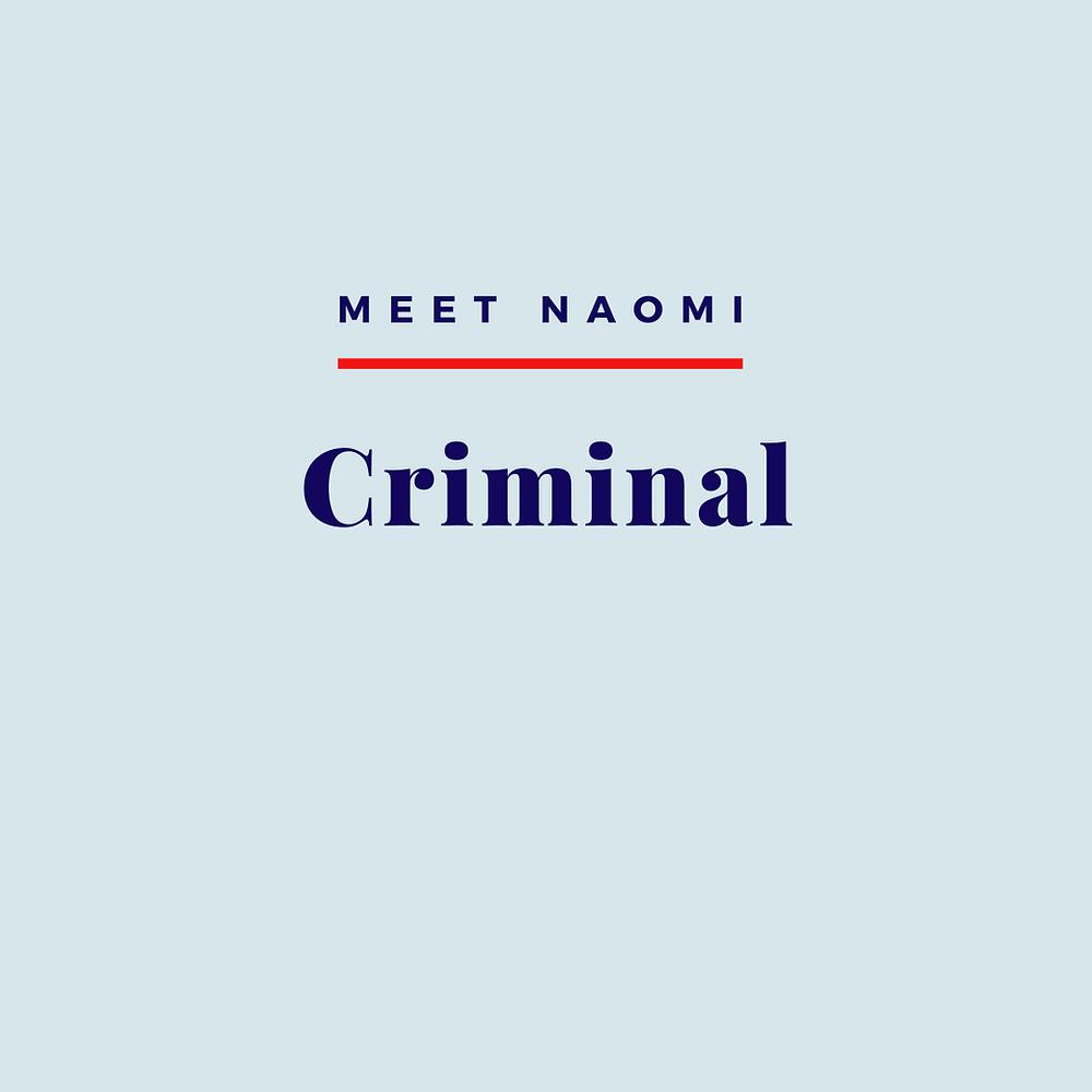 Naomi's criminal practice.
