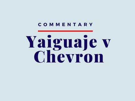 Commentary: Yaiguage v Chevron Corporation