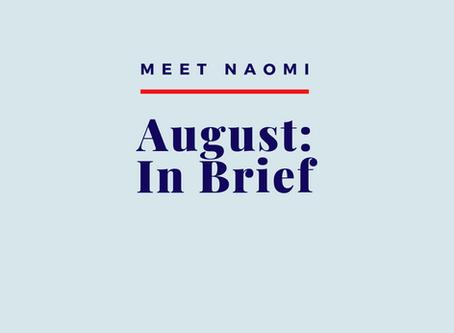 August: In Brief