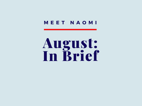 August: In Brief