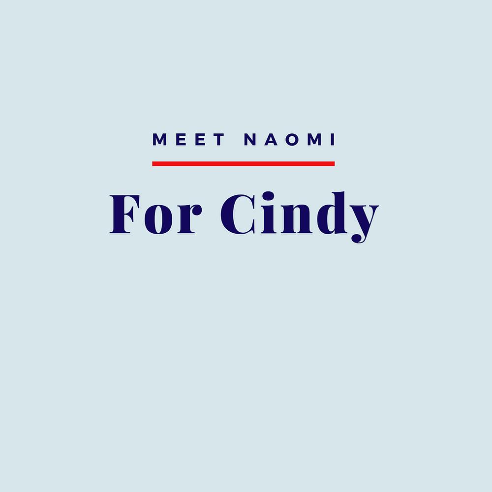 Meet Naomi: For Cindy