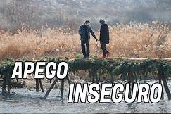 APEGO INSEGURO.png