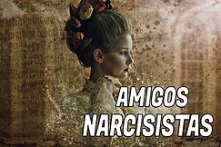 AMIGOS NARCISIST.png