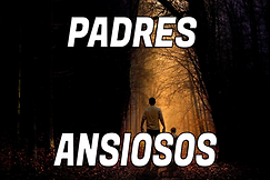 PADRES ANSIOSO.png