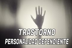 TRASTORNO PERSONALIDAD DEPENDIENTE.png