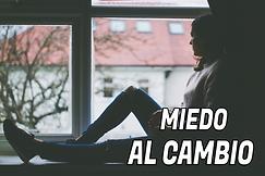 MIEDO AL CAMBIO.png
