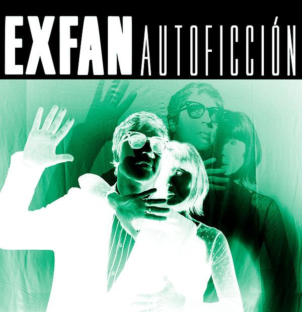 EXFAN -AUTOFICCION.jpg